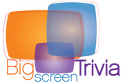 big screen trivia